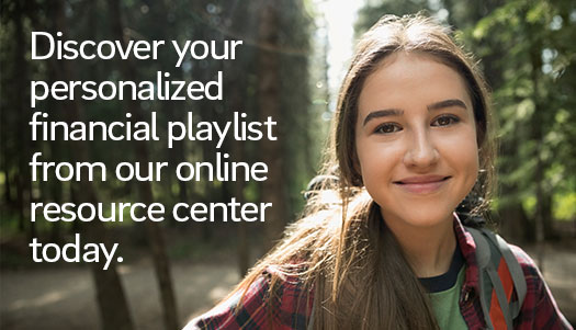 Discover your personalized financial playlist from our online resource center today.