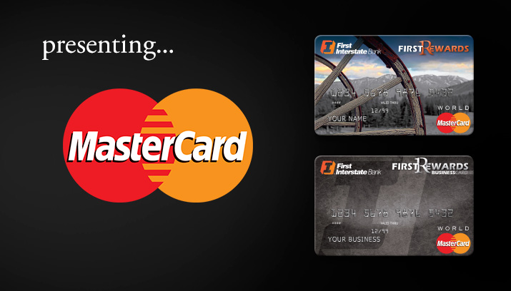 First Interstate Now Exclusively Offers Mastercard®